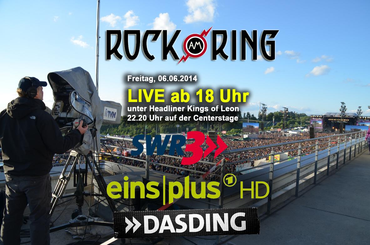 Rock am Ring Übertragungszeiten Freitag 06. Juni auf EinsPlus, SWR3, DASDING