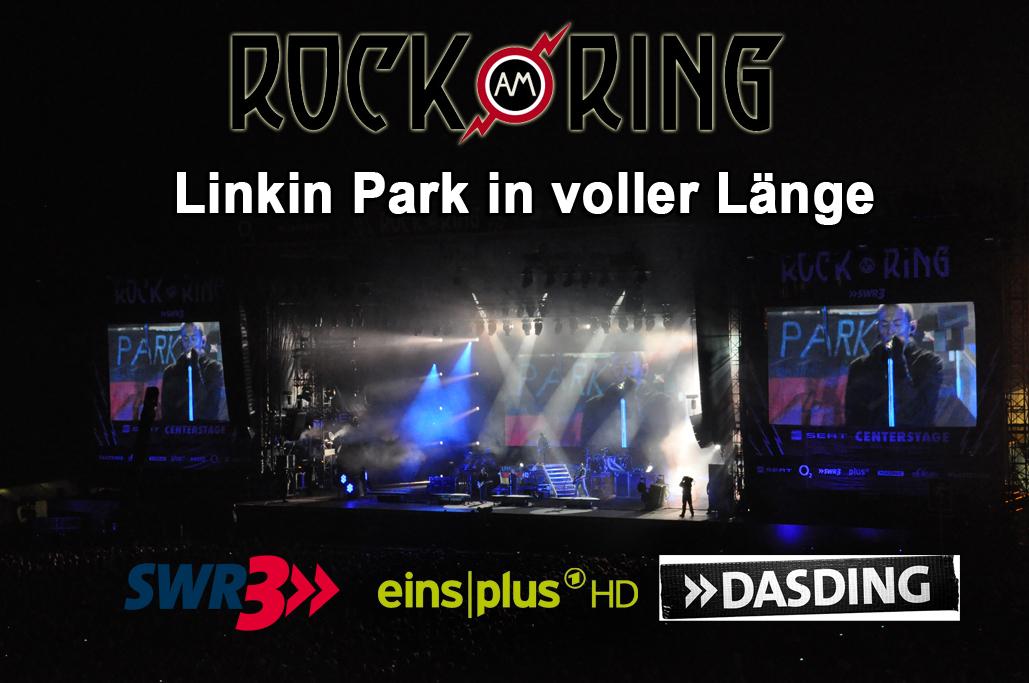 """Rock am Ring-Headliner """"Linkin Park"""" in voller Länger live im Free-TV und im Livestream"""