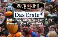 Das Erste zeigt 30 Jahre Rock am Ring Doku und Die Toten Hosen