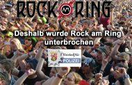 Polizei-Koblenz: Deshalb wurde Rock am Ring unterbrochen