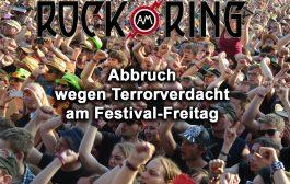 Rock am Ring wegen Terrorwarnung am Freitag abgebrochen