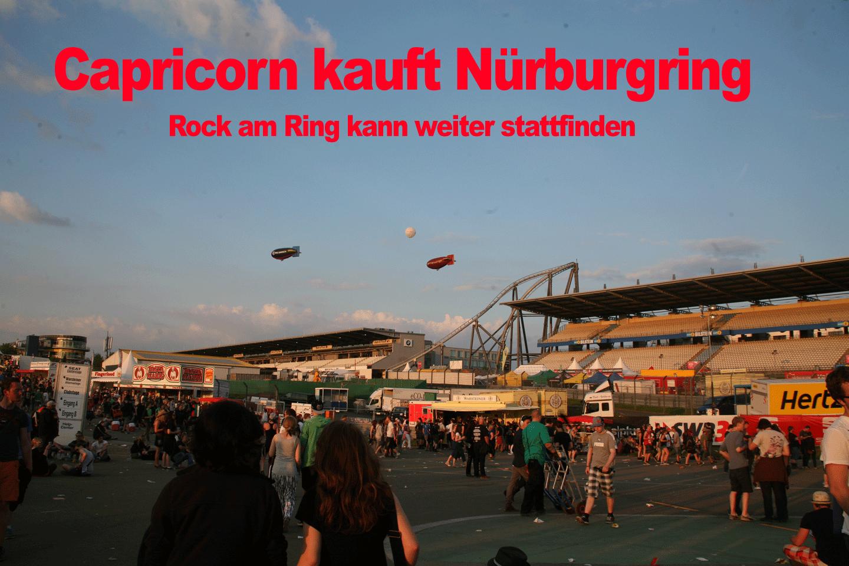 Capricorn kauft Nürburgring – Freie Fahrt für Rock am Ring