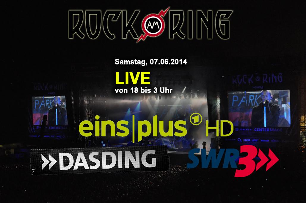 Rock am Ring Übertragungszeiten Samstag 07. Juni auf EinsPlus, SWR3, DASDING