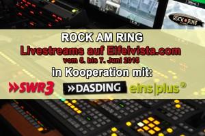 Rock am Ring 2015 - Livestreams auf Eifelvista.com - In Kooperation mit SWR3, DASDING und EinsPlus