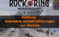 Rock am Ring 2018 - Geänderte Verkehrsführungen zur Anreise
